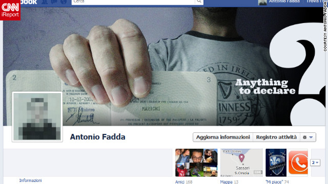 """I'm probably one of the few people who liked the Facebook Timeline immediately,"" says Antonio Fadda of Sassari, Italy. ""Sure, at first sight it may look confusing, but it took me just a little to get used to it."" The new square profile picture made him think of a passport photo, he says, so that's the <a href='http://ireport.cnn.com/docs/DOC-765514'>theme he used</a> for his cover photo."