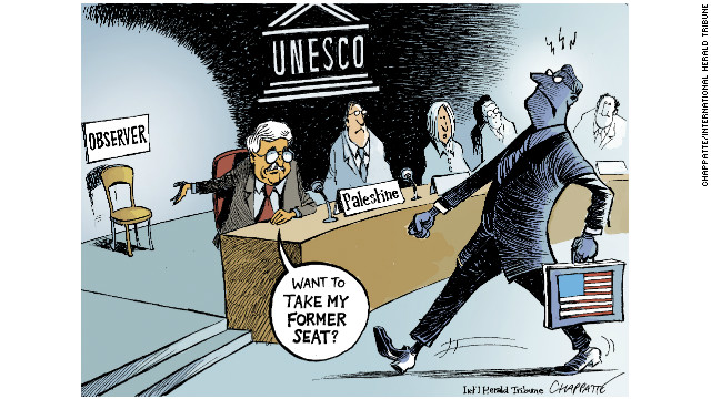 &quot;The Palestinians joining UNESCO against the will of the U.S., pushed by Israel. This shows how America sometimes finds itself weakened on the world stage. In losing this battle they found themselves more like an observer than a player.&quot;