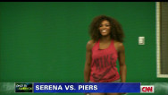 Piers Morgan (NR) v Serena Williams (1)