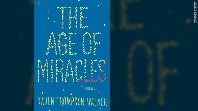 """The Age of Miracles"" by Karen Thompson Walker comes out June 26 from Random House."