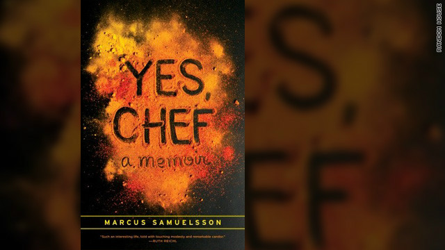 """Yes, Chef: A Memoir"" by Red Rooster Harlem owner Marcus Samuelsson comes out June 26 from Random House."