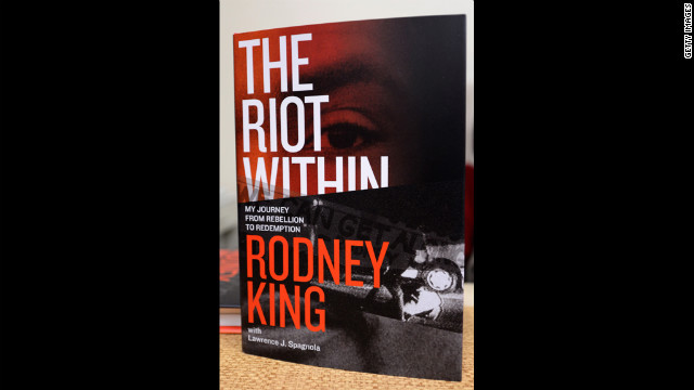 In his book, &quot;The Riot Within: My Journey From Rebellion to Redemption,&quot; King writes about his experience during the riots and in the media spotlight.