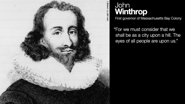 "Winthrop, in his sermon ""A Model of Christian Charity,"" delivered on the Arbella en route from England to New England, 1630.<br/><br/>"