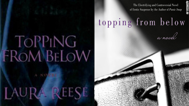 "St. Martin's Press reissued ""Topping From Below,"" another novel by Laura Reese, in July 2012 and featured just a black-and-white belt buckle."