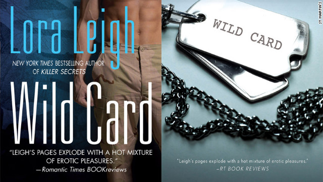"The buff Navy SEAL will be dropped from the 2008 cover of Lora Leigh's ""Wild Card"" in favor of a set of dog tags when St. Martin's Press republishes the title in August 2012."