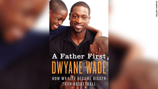 Dwyane Wade's mother was a drug addict when he was young. His father was his savior, he says.