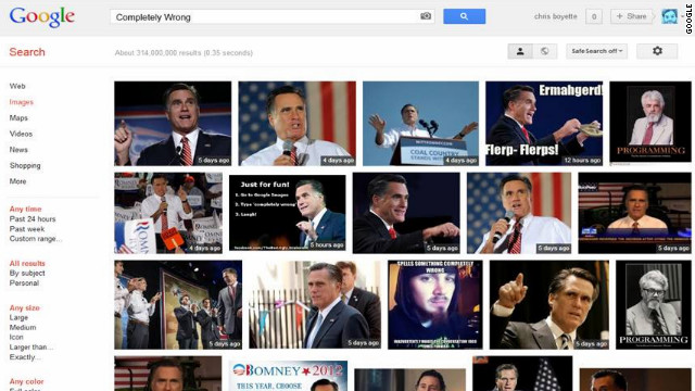 Google search for 'completely wrong' yields page of Romney photos ...