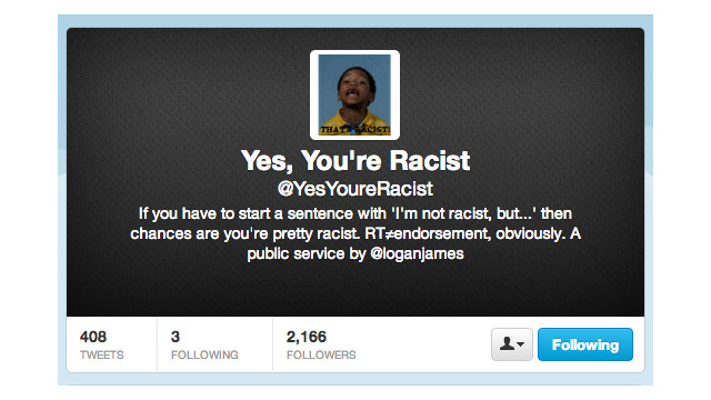 You're 'not a racist, but...' you're getting called out on Twitter