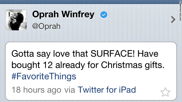 """In November 2012, Oprah Winfrey wanted to tell the world that Microsoft's new Surface tablet was one of her #FavoriteThings. """"Gotta say (I) love that SURFACE! Have bought 12 already for Christmas gifts,"""" <a href='http://www.cnn.com/2012/11/20/tech/social-media/oprah-surface-tweet/'>gushed the media queen</a>. So what's the fail? She sent the tweet from her iPad."""