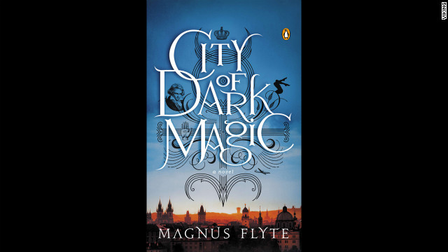 &quot;City of Dark Magic&quot; by Magnus Flyte