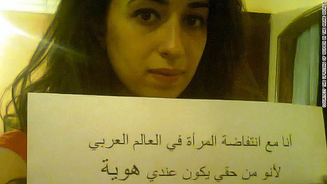 &quot;I am with the uprising of women in the Arab world, because it is my right to have a sexual identity. Say no to female genital mutilation,&quot; wrote Raghida, from Jordan.