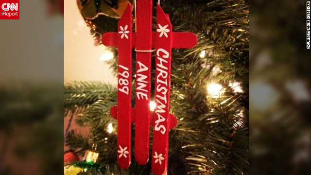 """My grandfather took our Popsicle sticks each summer and made the grandchildren sled ornaments each Christmas."" -- Anne Kletzker (@annek312), Chicago, Illinois"