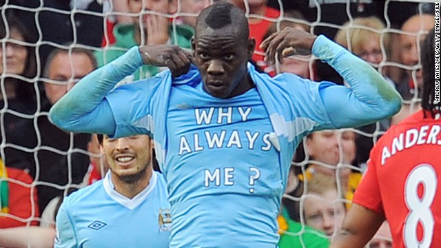 "Balotelli's first stint in England came with current Premier League champions Manchester City between August 2010 and January 2013. Perhaps his defining moment in sky blue came when he scored during City's 6-1 derby demolition of Manchester United and revealed a t-shirt that read ""Why always me?"""