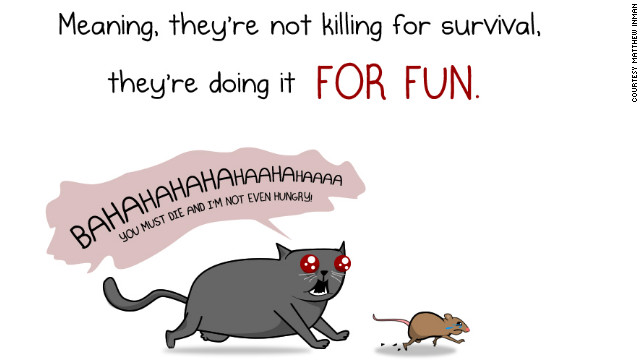 "Cats get equal time, although Inman has no illusions about their behavior. Witness this panel from <a href='http://theoatmeal.com/comics/cats_actually_kill' target='_blank'>""How much do cats actually kill?""</a>"