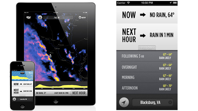Know exactly what time it will rain or snow and watch inclement weather roll in on a radar map with the <a href='http://www.darkskyapp.com' target='_blank'>DarkSky</a> app, $3.99 for the iPhone and iPad.