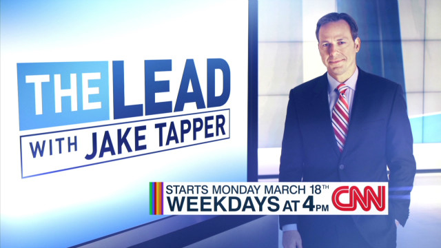 The Lead with Jake Tapper premieres TODAY at 4 pm ET