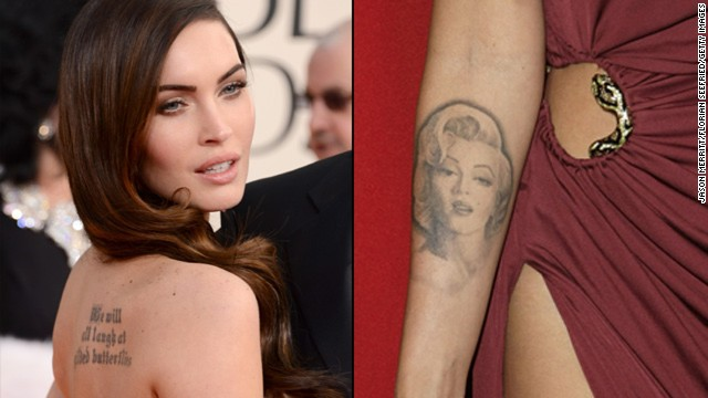 "Megan Fox has two prominent tattoos. Shakespeare's ""We will all laugh at gilded butterflies"" is inked on her back, and she sports a picture of Marilyn Monroe on her forearm."