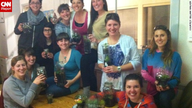 Gillian Walker of Victoria, British Columbia, <a href='http://ireport.cnn.com/docs/DOC-959293'>got together with friends</a> to gather materials and make terrariums together.