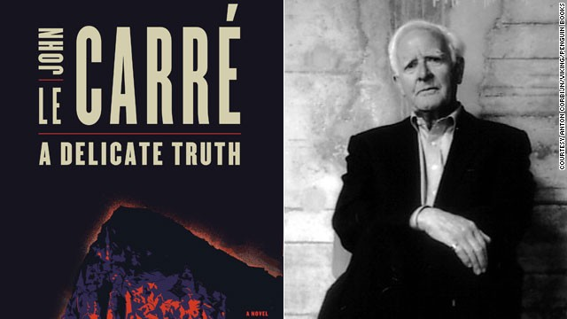 """A Delicate Truth"" by John le Carre."