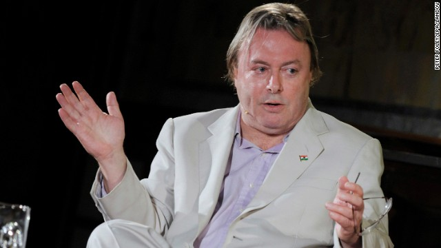 "Christopher Hitchens, a British author and antitheist who died in 2011 at age 62, viewed religion as ""the main source of hatred in the world."" In his book ""God is Not Great,"" Hitchens wrote: ""There are days when I miss my old convictions as if they were an amputated limb. But in general I feel better, and no less radical, and you will feel better too, I guarantee, once you leave hold of the doctrinaire and allow your chainless mind to do its own thinking."""