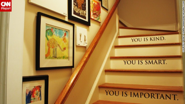 <a href='http://ireport.cnn.com/docs/DOC-991017'>Emily Clark's </a>home in Charlotte, North Carolina, has a back staircase which she decorated in a way that communicates love and pride to her children.