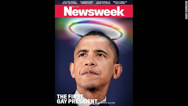 "Newsweek in May 2012 declared Barack Obama the ""first gay president."" The cover reflected the president's public support of same-sex marriage and came during his re-election campaign. Some media pundits and historians argued that James Buchanan was likely the first gay president."
