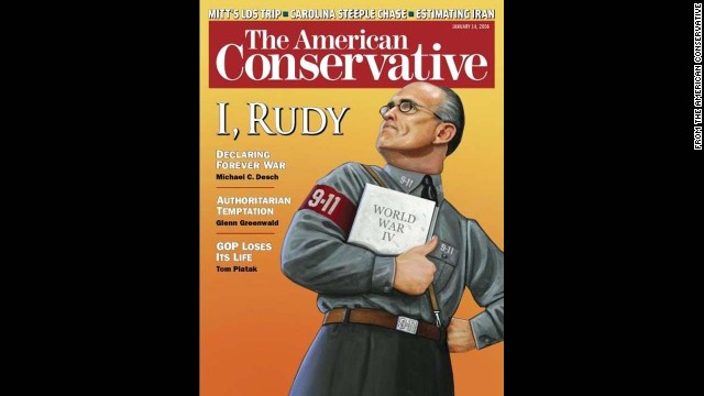 "The American Conservative portrayed Rudy Giuliani dressed in a uniform reminiscent of those worn by Hitler's SS on January 14, 2008, during the then-New York mayor's bid for the presidency. In a cover story, Glenn Greenwald wrote that Giuliani would be ""an authoritarian president with the ultimate fantasy: the ability to wield more power than any other human being in the world, with the fewest real limits in modern American history."" The cover was slammed by both conservative and liberal commentators."
