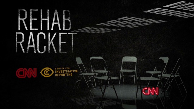 Rehab Racket: New report from The Center for Investigative Reporting