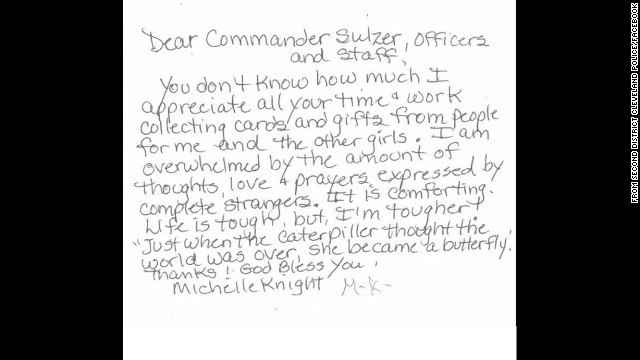 "In a handwritten note, Knight thanked Cleveland police for their efforts, saying she was overwhelmed with the support she had received from ""complete strangers."" The note was posted Wednesday, July 31, on the police's Second District Community Relations Committee Facebook page."