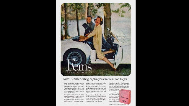 "This Fems Feminine Napkins advertisement encourages women to ""wear Fems -- and forget!"""