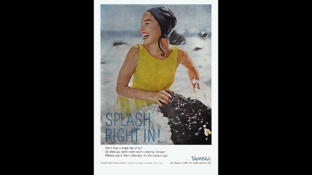 "This Tampax advertisement touts the use of internal sanitary protection, proclaiming, ""it's the modern way!"""
