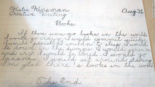 A fifth-grade essay expressed Kinsman's extreme, almost alarming enthusiasm for books.