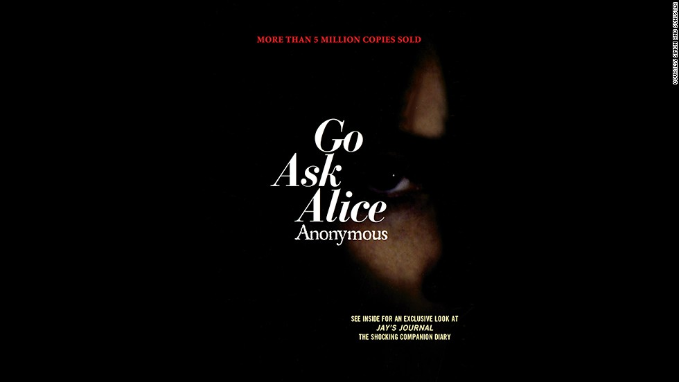 """In the junior high library, """"Go Ask Alice"""" was surely listed under the author """"Anonymous."""" In reality, it was published in 1971 by therapist Beatrice Sparks in the form of a diary of an unidentified teen who becomes addicted to drugs."""