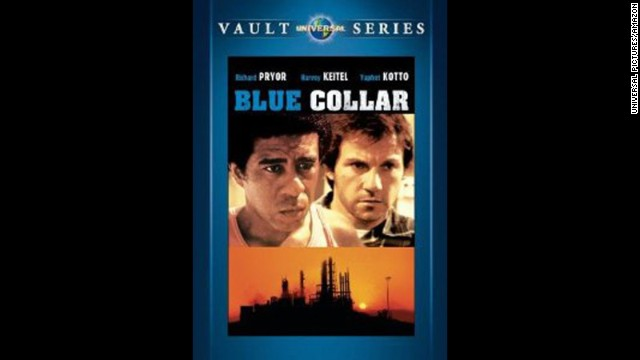 """Think this whole situation is really sticking it to the little man? Check out the 1978 film """"Blue Collar,"""" starring the late Richard Pryor and Harvey Keitel."""
