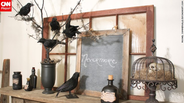 "Edgar Allen Poe's poem ""The Raven"" inspired blogger <a href='http://ireport.cnn.com/docs/DOC-1047484'>Roeshel Summerville</a> to create this ""nevermore tree."" Her blog <a href='http://diyshowoff.com/2012/10/03/diy-halloween-nevermore-tree-tutorial/' target='_blank'>The DIY Showoff</a> shows how to recreate this display."