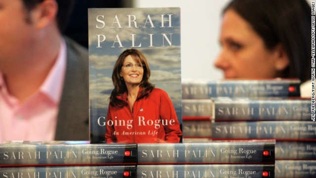 "The title of Palin's bestseller ""Going Rogue"" is a play off a remark a John McCain campaign staffer made to CNN about her straying from the McCain playbook."