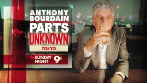 Anthony Bourdain Tokyo Sun 9pm ET/PT