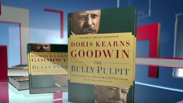 What Happened To Bully Pulpit >> Lead Read: 'The Bully Pulpit' – The Lead with Jake Tapper - CNN.com Blogs