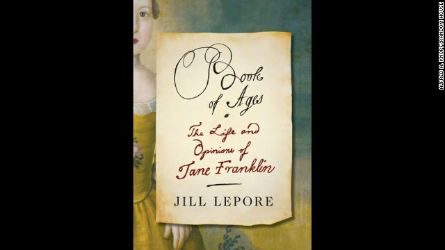 "<strong>Nonfiction:</strong> Jill Lepore, ""<a href='http://www.nationalbook.org/nba2013_nf_lepore.html#.Uo15d42vWL0' target='_blank'>Book of Ages: The Life and Opinions of Jane Franklin</a>"""