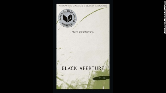 "<strong>Poetry: </strong>Matt Rasmussen, ""<a href='http://www.nationalbook.org/nba2013_p_rasmussen.html#.Uo19jI2vWL0' target='_blank'>Black Aperture</a>"""