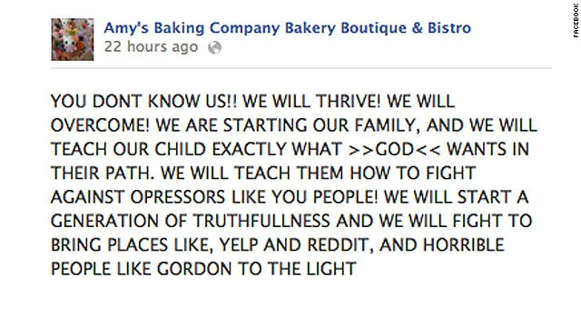 "An epic social-media fail went to the Arizona restaurant owners who were made to look completely bonkers on ""Gordon Ramsey's Kitchen Nightmares,"" then looked even more bonkers in a flurry of rants on their Facebook page. Among the posts from Amy's Baking Company were threats of legal action against ""Yelpers,"" ""Reddits"" and other ""fat, disgusting losers"" and claims that they were tracking their critics down with the help of the FBI. The social media meltdown brought them more negative press than their appearance on the TV show."