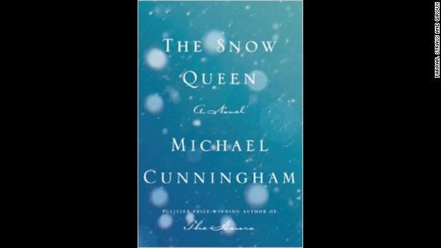 "Also on Donoghue's list: ""The Snow Queen"" from Pulitzer Prize-winner Michael Cunningham. It is a story about two brothers on very different paths to enlightenment."