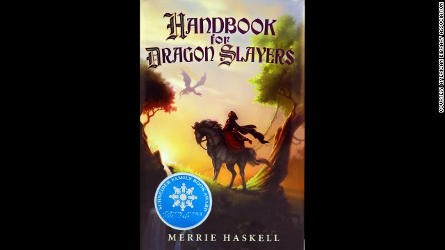 """Handbook for Dragon Slayers,"" written by Merrie Haskell, is the winner of the Schneider Family Book Award for middle school readers ages 11-13."