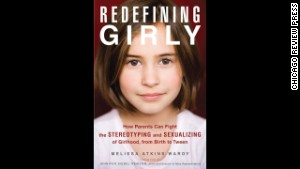 This new book offers parents tips on fighting gender stereotypes and sexualization of girls.