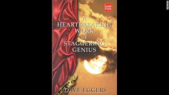 'A Heartbreaking Work of Staggering Genius' by Dave Eggers