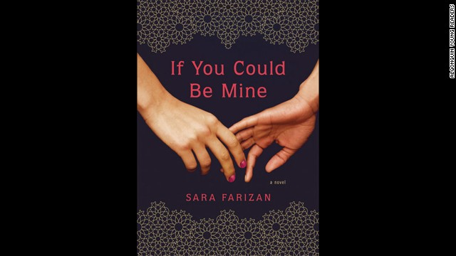 """If You Could Be Mine"" by Sara Farizan"