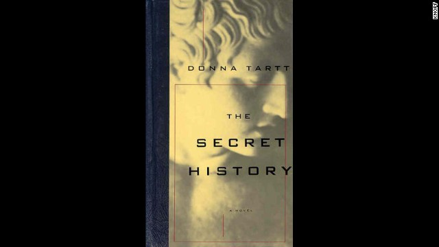 """The Secret History"" by Donna Tartt"