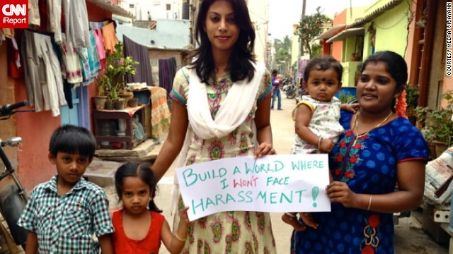 "Indian iReporter <a href='http://ireport.cnn.com/docs/DOC-1089411'>Meera Vijayann</a> wants all of us to remember that we have the power to create a safe environment. ""In streets and alleyways across Bangalore, communities are often vulnerable to crimes as they lack the power to report these crimes to the authorities,"" she says."