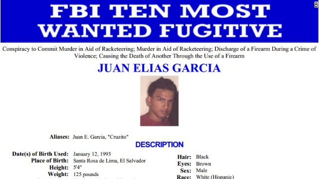 The FBI's 10 most-wanted fugitives list includes Juan Elias Garcia, who is suspected of killing a young New York mother and her toddler son execution-style in 2010.