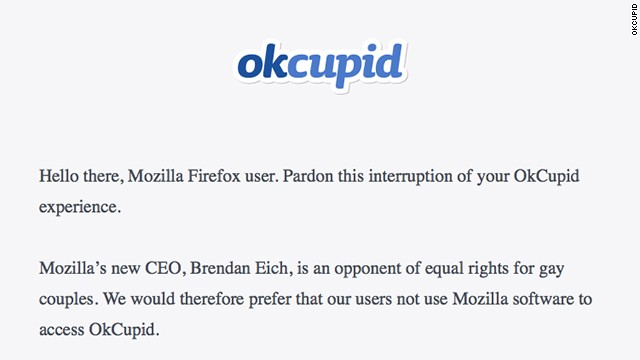 Dating site OkCupid is asking users to ditch the Firefox browser to protest the new Mozilla CEO, who has previously donated to an anti-same-sex marriage group.